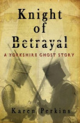 Knight of Betrayal