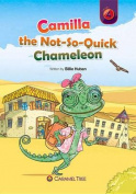 Camilla the Not-So-Quick Chameleon