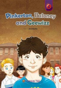 Pinkerton, Baloney and Geewizz