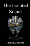 The Isolated Social