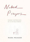 Naked Prayers