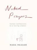 Naked Prayers