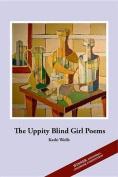 The Uppity Blind Girl Poems