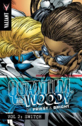 Quantum and Woody by Priest & Bright Volume 2