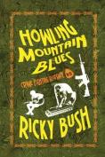 Howling Mountain Blues