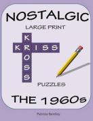 Nostalgic Large Print Kriss Kross Puzzles [Large Print]