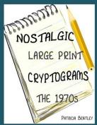 Nostalgic Large Print Cryptograms [Large Print]