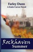 Rockhaven Summer