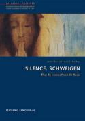 Silence. Schweigen [FRE]