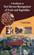 A Handbook on Post Harvest Management of Fruits and Vegetables