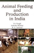 Animal Feeding and Production in India