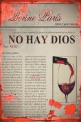 No Hay Dios: Saga Mundo [Spanish]
