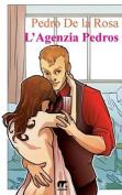 L'Agenzia Pedros [ITA]