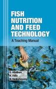Fish Nutrition and Feed Technology