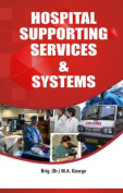 Hospital Supporting Services and Systems