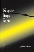 From Despair to Hope and Back