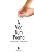 A Vida Num Poema [POR]