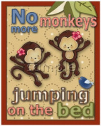 No More Monkeys Jumping on the Bed Nursery Art Set