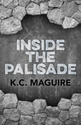 Inside the Palisade