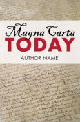 Magna Carta Today
