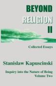Beyond Religion II