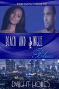 Black & Single Blues