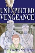 Unexpected Vengeance