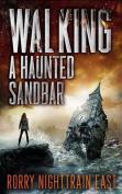Walking a Haunted Sandbar