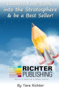 Launch Your Book Into the Stratosphere & Be a Best Seller!