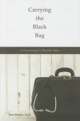 Carrying the Black Bag