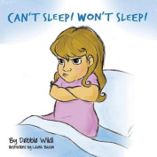 Can't Sleep Won't Sleep