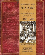 Writing the History of Mathematical Notations