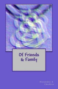 Of Friends & Family