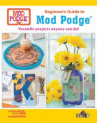 Beginner's Guide to Mod Podge
