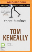 Three Famines [Audio]