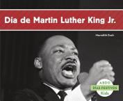 Dia de Martin Luther King Jr.  [Spanish]