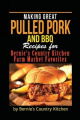 Making Great Pulled Pork and BBQ