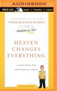 Heaven Changes Everything [Audio]