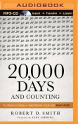 20,000 Days and Counting [Audio]