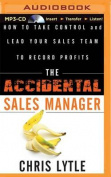 The Accidental Sales Manager [Audio]