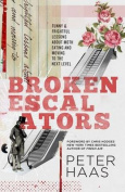 Broken Escalators