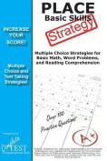 Place Basic Skills Test Strategy