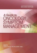 A Guide to Oncology Symptom Management