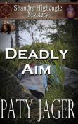 Deadly Aim