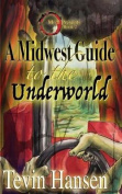 A Midwest Guide to the Underworld