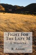Fight for the Lazy M