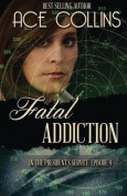 Fatal Addiction