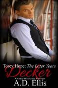 Decker: Torey Hope