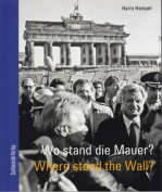 Wo Stand Die Mauer? / Where Stood the Wall? [GER]