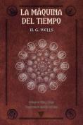 La Maquina del Tiempo [Spanish]